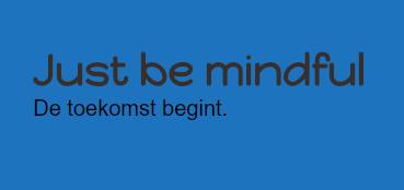 Veel geleerd van Just be mindful